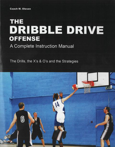 the dribble drive offense a complete instruction manual rh championshipproductions com Manual Coffee Grinder 1 4 Hand Drill